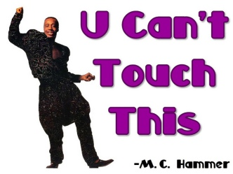 hammer cant touch this